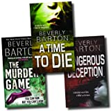 Beverly Barton Beverly Barton Collection 3 Books Set (A time to Die, Dangerous Deception, The Murder Game)