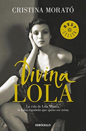 Divina Lola / Divine Lola  [Morato, Cristina] (Tapa Blanda)