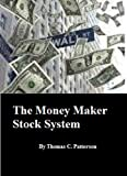 img - for The Money Maker Stock System book / textbook / text book