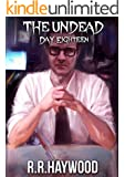 The Undead Day Eighteen (English Edition)
