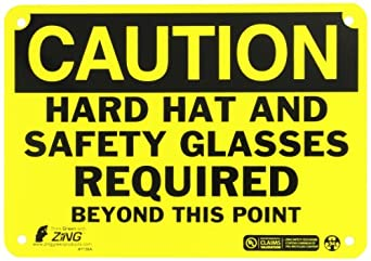 """Zing Eco Safety Sign, Header """"CAUTION"""", """"HARD HAT AND SAFETY GLASSES REQUIRED BEYOND THIS POINT"""", 10"""" Width x 7"""" Length, Recycled Aluminum, Black on Yellow (Pack of 1)"""