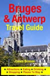 Bruges & Antwerp Travel Guide: Attrac...