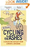 Cycling to the Ashes: A Cricketing Od...