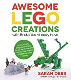 Awesome-LEGO-Creations-with-Bricks-You-Already-Have-50-New-Robots-Dragons-Race-Cars-Planes-Wild-Animals-and-Other-Exciting-Projects-to-Build-Imaginative-Worlds