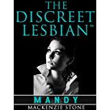 The Discreet Lesbian: Episode 1 in the Mandy Series