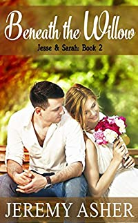 Beneath The Willow: Contemporary Romance Novel by Jeremy Asher ebook deal
