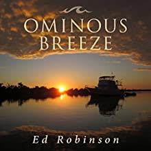 Ominous Breeze: Trawler Trash, Volume 8 Audiobook by Ed Robinson Narrated by DJ Holte