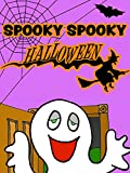 Spooky Spooky Halloween Songs for Kids