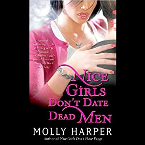 Nice Girls Don't Date Dead Men: Jane Jameson, Book 2 | [Molly Harper]