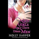 Nice Girls Don't Date Dead Men: Jane Jameson, Book 2 ~ Molly Harper