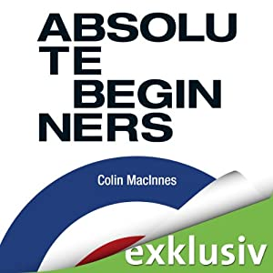 Absolute Beginners Hörbuch