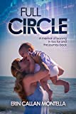 Full Circle: A memoir of leaning in too far and the journey back (English Edition)