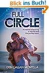 Full Circle: A memoir of leaning in t...
