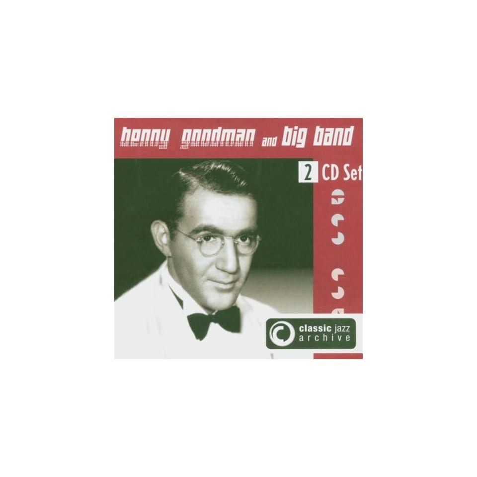 Classic Jazz Archive Benny Big Band Goodman Music