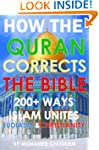 How the Quran Corrects the Bible: 200...