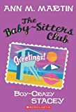 Boy-Crazy Stacey (Baby-Sitters Club (Quality))