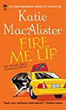 img - for Fire Me Up: An Aisling Grey, Guardian, Novel book / textbook / text book