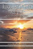 img - for Rough Weather All Day: An Account of the Jeannette Search Expedition by Patrick Cahill by David Hirzel (2014-07-15) book / textbook / text book