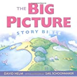 The Big Picture Story Bibleby David R. Helm 