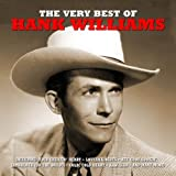 The Very Best Of Hank Williams Hank Williams