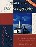 Trail Guide to U. S. Geography: a Teacher