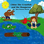 Chloe the Crawfish and the Rougarou | Mary Reason Theriot