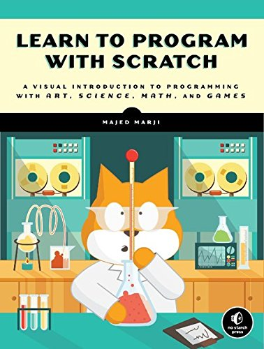 Learn to Program with Scratch: A Visual Introduction to Programming with Games, Art, Science, and Math (Kids Learning Programs compare prices)