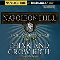 Earl Nightingale Reads Think and Grow Rich (       UNABRIDGED) by Napoleon Hill Narrated by Earl Nightingale