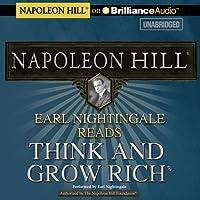 Earl Nightingale Reads Think and Grow Rich (       ungekürzt) von Napoleon Hill Gesprochen von: Earl Nightingale