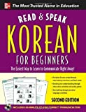 img - for Read and Speak Korean for Beginners with Audio CD, 2nd Edition by Sunjeong Shin (Jun 13 2011) book / textbook / text book