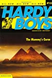 Franklin W. Dixon The Mummy's Curse (Hardy Boys)