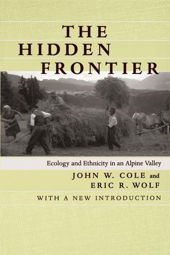 the-hidden-frontier-ecology-and-ethnicity-in-an-alpine-valley-with-a-new-introduction
