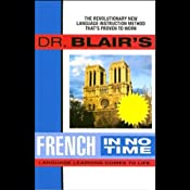 Dr. Blair's French in No Time | [Robert Blair]