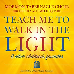 Teach Me to Walk in the Light: & Other Favorite