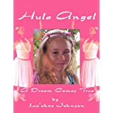 Hula Angel - A Dream Comes True