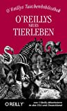 img - for O'Reillys neues Tierleben book / textbook / text book