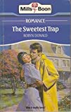 The sweetest trap. (0263759539) by Robyn Donald