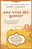 img - for Are You My Guru?: How Medicine, Meditation & Madonna Saved My Life book / textbook / text book