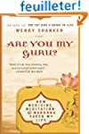 Are You My Guru?: How Medicine, Medit...