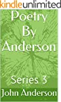 Poetry By Anderson: Series 3