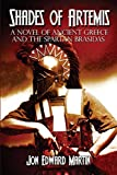 img - for Shades of Artemis: A Novel of Ancient Greece and the Spartan Brasidas book / textbook / text book