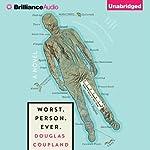 Worst. Person. Ever. | Douglas Coupland