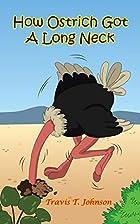 Children's Books : How Ostrich Got a…