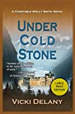 Under Cold Stone: A Constable Molly Smith Mystery