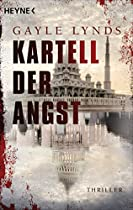 KARTELL DER ANGST: THRILLER (GERMAN EDITION)