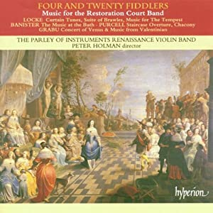 Four and Twenty Fiddlers: Music for the Restoration Court Band (The English Orpheus, Vol. 19)