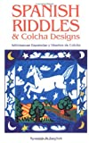 img - for Spanish Riddles & Colcha Designs: 1st (First) Edition book / textbook / text book