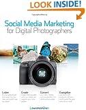 Social Media Marketing for Digital Photographers