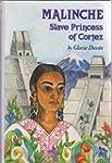 Malinche: Slave Prince of Cortez