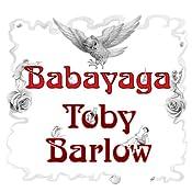 Babayaga | [Toby Barlow]